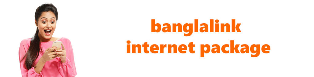 Banglalink internet offer package